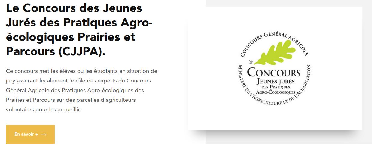 image CJJPA.png (0.1MB) Lien vers: https://www.concours-general-agricole.fr/le-cga-et-les-jeunes/les-concours-dedies-jeunes-professionnels/le-concours-des-jeunes-jures-des-pratiques-agro-ecologiques-prairies-parcours-cjjpa/